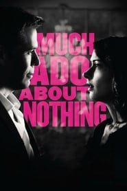 Watch Much Ado About Nothing