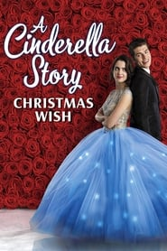 Watch A Cinderella Story: Christmas Wish