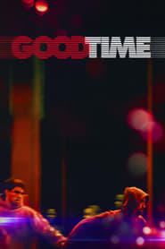 Watch Good Time