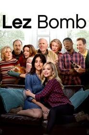 Watch Lez Bomb