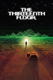 Watch The Thirteenth Floor