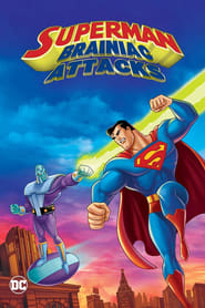 Watch Superman: Brainiac Attacks