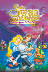 Watch The Swan Princess: Escape from Castle Mountain