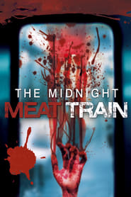 Watch The Midnight Meat Train