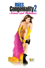 Watch Miss Congeniality 2: Armed and Fabulous