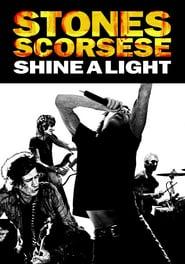 Watch Shine a Light
