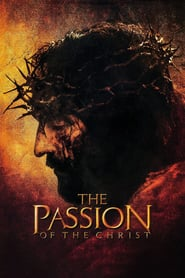 Watch The Passion of the Christ