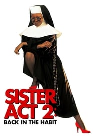 Watch Sister Act 2: Back in the Habit
