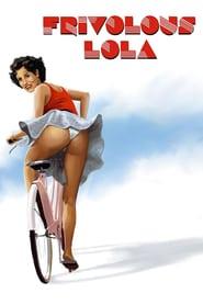 Watch Frivolous Lola