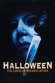 Watch Halloween: The Curse of Michael Myers