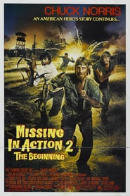 Watch Missing in Action 2: The Beginning