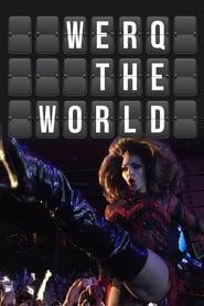 Watch Werq the World