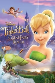 Watch Tinker Bell and the Great Fairy Rescue