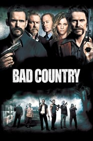 Watch Bad Country