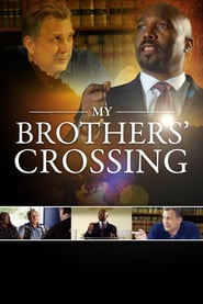 Watch My Brothers' Crossing