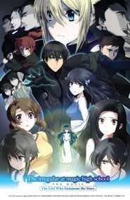 Watch The Irregular at Magic High School: The Girl Who Calls the Stars