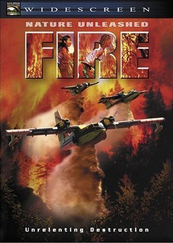 Nature Unleashed: Fire