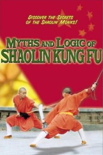 Myths and Logic of Shaolin Kung Fu