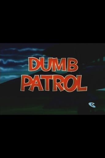 Watch Dumb Patrol