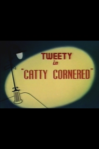Watch Catty Cornered