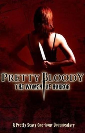 Watch Pretty Bloody: The Women of Horror