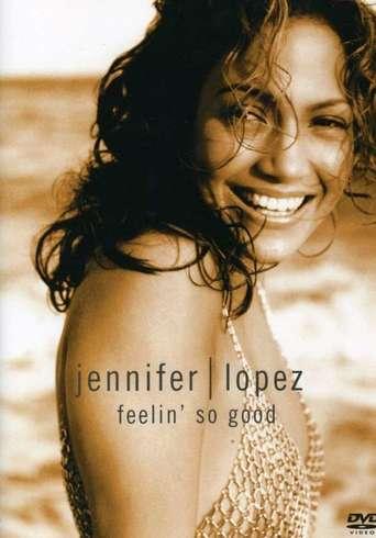 Watch Jennifer Lopez: Feelin' So Good