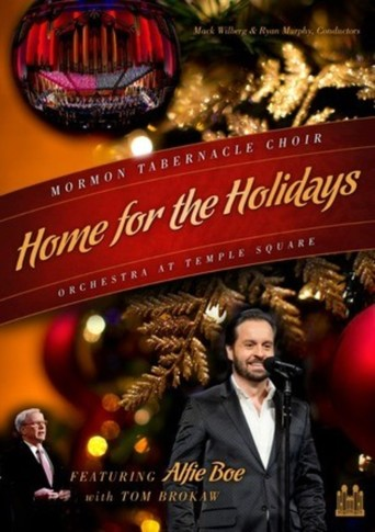 Home for the Holidays: Mormon Tabernacle Choir and the Orchestra at Temple Square