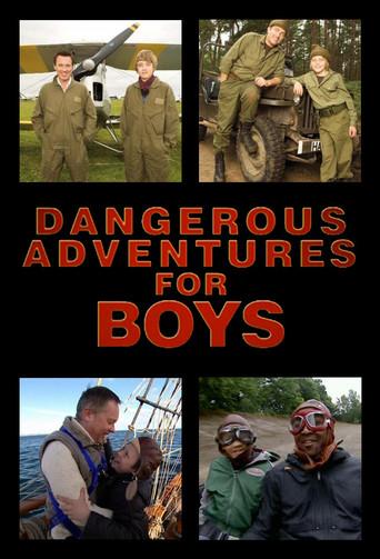 Dangerous Adventures for Boys