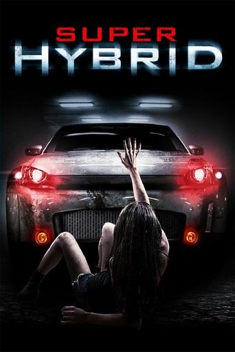 Watch Super Hybrid