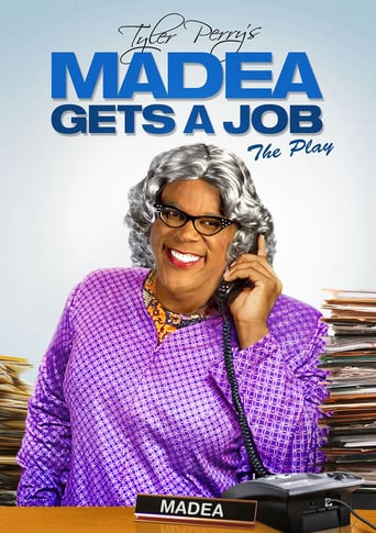 Madea Gets A Job: The Play