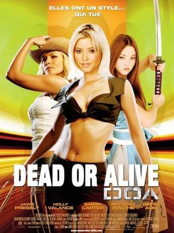 Dead or Alive, DOA