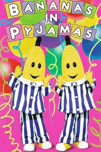 Watch Bananas in Pyjamas