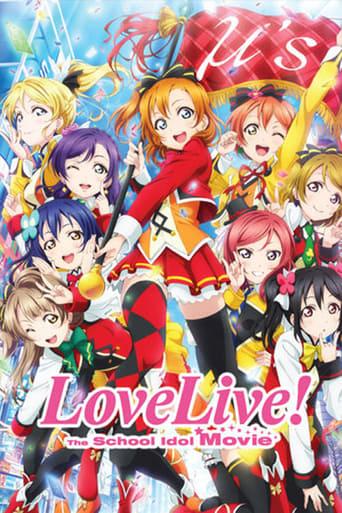 Watch Love Live! The School Idol Movie