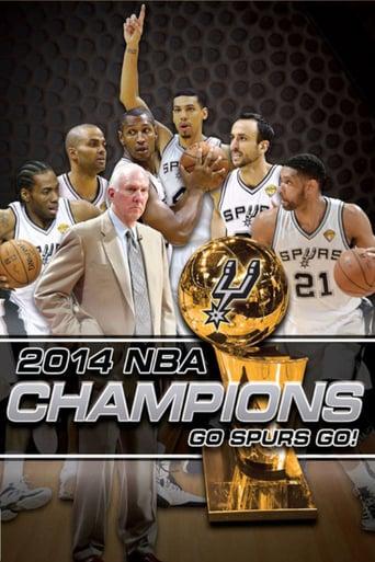 Watch 2014 NBA Champions: Go Spurs Go