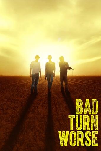 Watch Bad Turn Worse