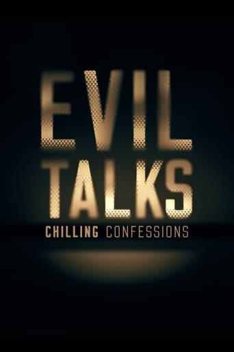 Evil Talks: Chilling Confessions