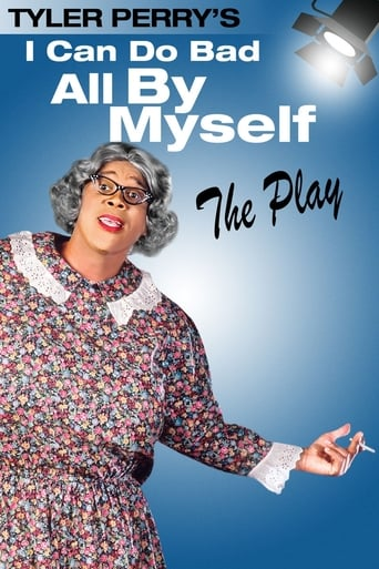 Tyler Perry's I Can Do Bad All By Myself - The Play