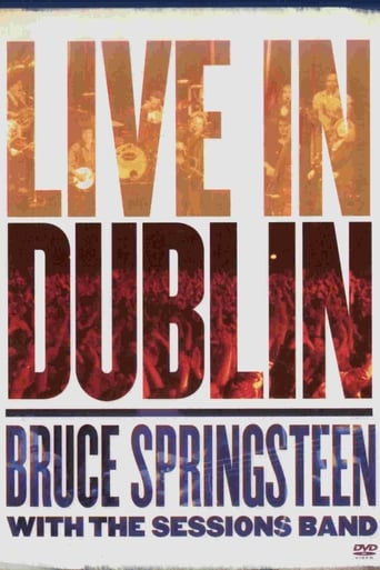 Watch Bruce Springsteen with the Sessions Band: Live in Dublin
