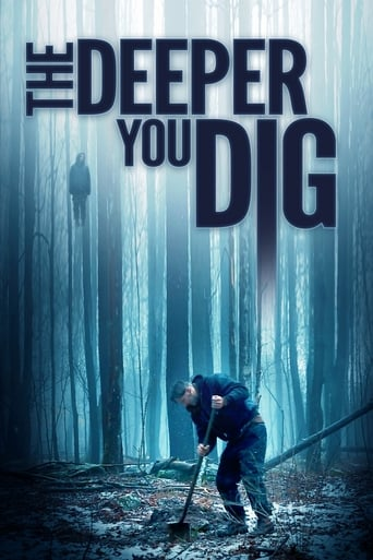 Watch The Deeper You Dig