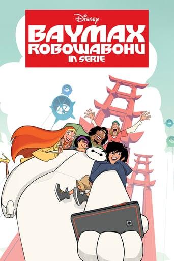 Baymax – Robowabohu in Serie