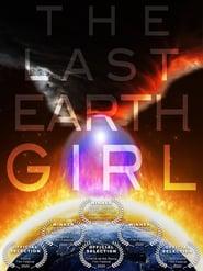 Watch The Last Earth Girl