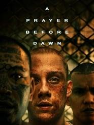 Watch A Prayer Before Dawn
