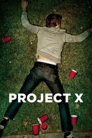 Watch Project X