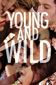 Watch Young and Wild