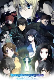 Watch The Irregular at Magic High School: The Girl Who Summons the Stars
