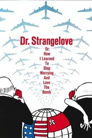 Watch Dr. Strangelove or: How I Learned to Stop Worrying and Love the Bomb