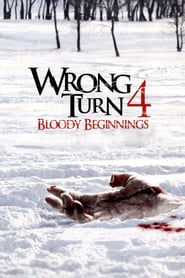 Watch Wrong Turn 4: Bloody Beginnings
