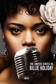 Watch The United States vs. Billie Holiday