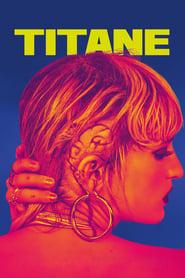 Watch Titane