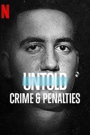 Watch Untold: Crimes & Penalties